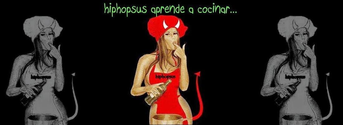 hiphopsus aprende a cocinar...
