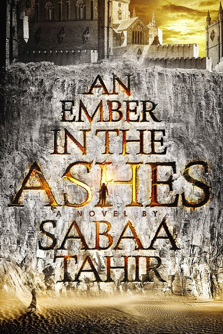 An Ember in the Ashes by Sabaa Tahir book cover and review