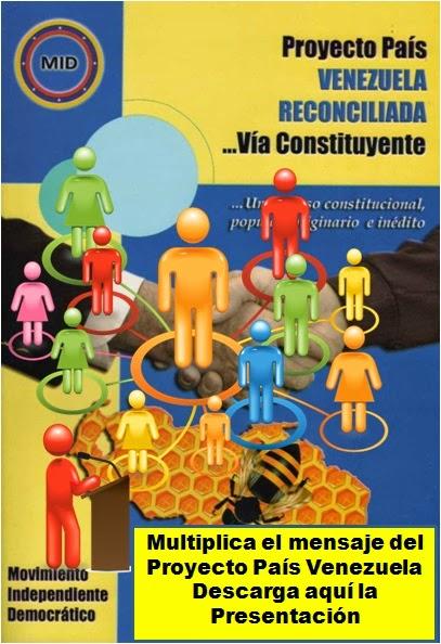 Multiplica el mensaje del Proyecto País Venezuela Reconciliada