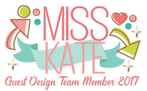 GUEST DISIGNER MISS KATE CUTTABLES 2017