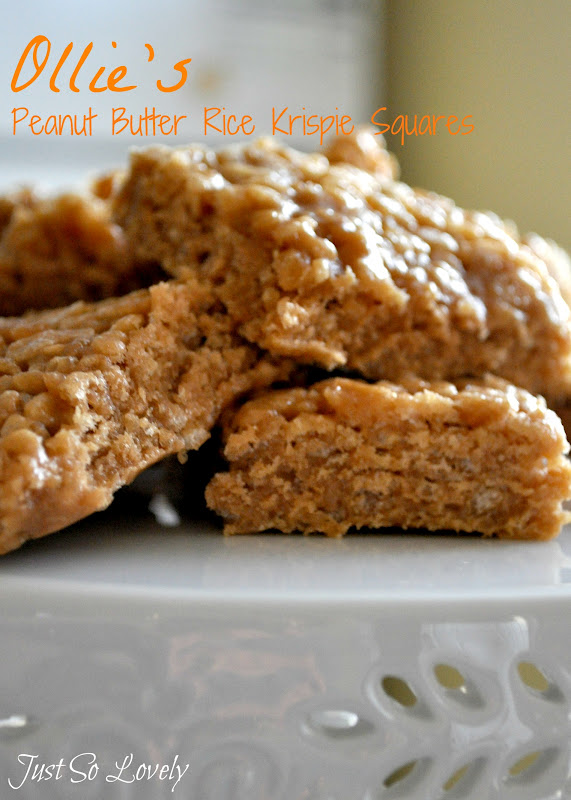 Just So Lovely: Ollie's Peanut Butter Rice Krispie Squares