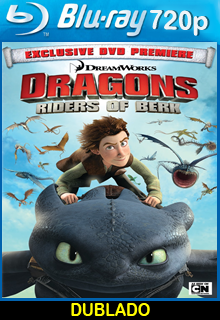 Assistir Dragons Riders of Berk Dublado Online