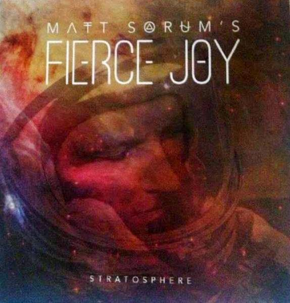 Matt Sorum's Fierce Joy - stratosphere -album - cover