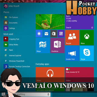 Pocket Hobby - www.pockethobby.com - Hobby News - Saiba mais sobre o Windows 10