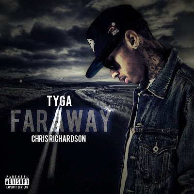 Tyga - Far Away (feat. Chris Richardson) Lyrics