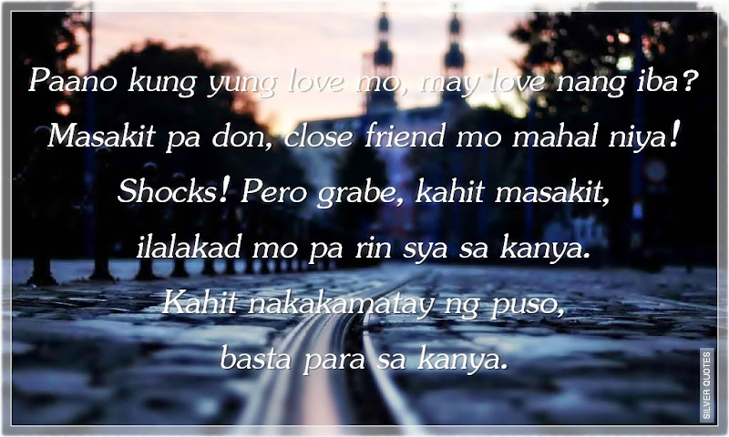 Picture Quotes, Love Quotes, Sad Quotes, Sweet Quotes, Friendship Quotes, Inspirational Quotes, Tagalog Quotes