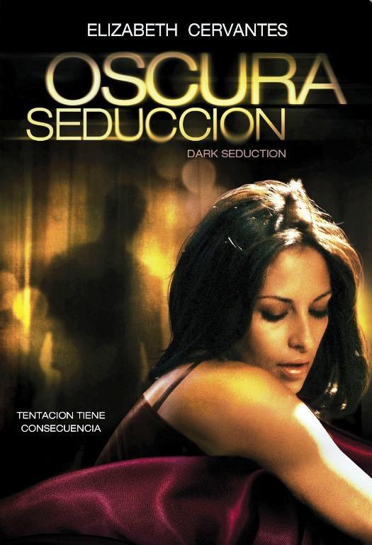 Oscura seduccion 2011 Online Latino