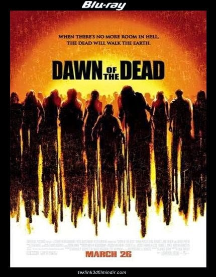 Ölülerin Şafağı: Dawn of the Dead (2004) afis