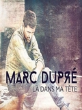 Marc Dupré-Là dans ma tête 2015