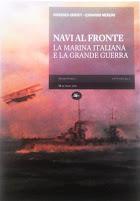 Navi al Fronte La Marina Italiana nella grande guerra
