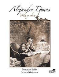 Alejandro Dumas. Vida y obra.
