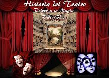 La Historia y los Origenes del Teatro