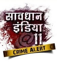 Savdhaan India 11 Crime Alert