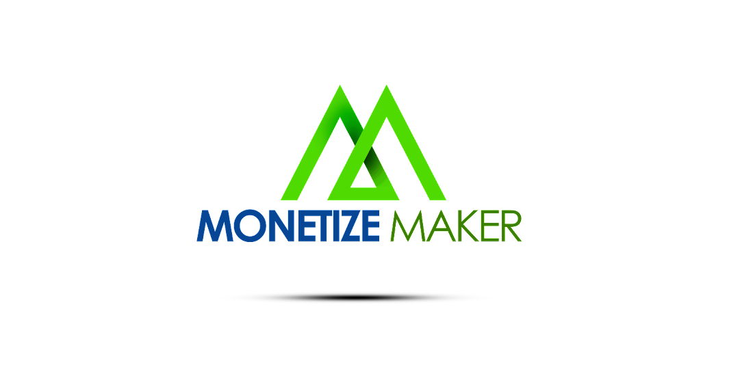 Monetize Maker