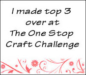Top 3 - One Stop Craft Challenge