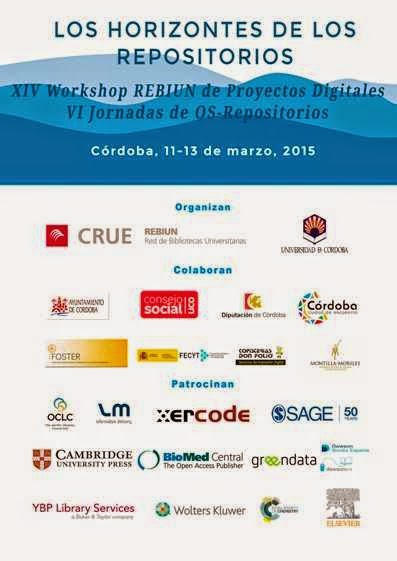 XIV Workshop REBIUN  de Proyectos Digitales/VI Jornadas de OS-Repositorios