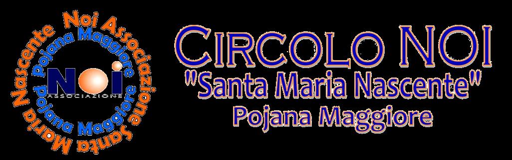 """Circolo NOI """"Santa Maria Nascente"""" Pojana Maggiore"""