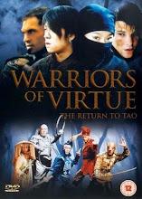 Guerreros de la virtud 2 (2005)