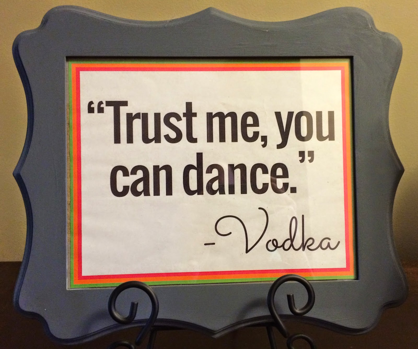 Doeblerghini Bunch - Wedding Signage - Trust Me, You Can Dance