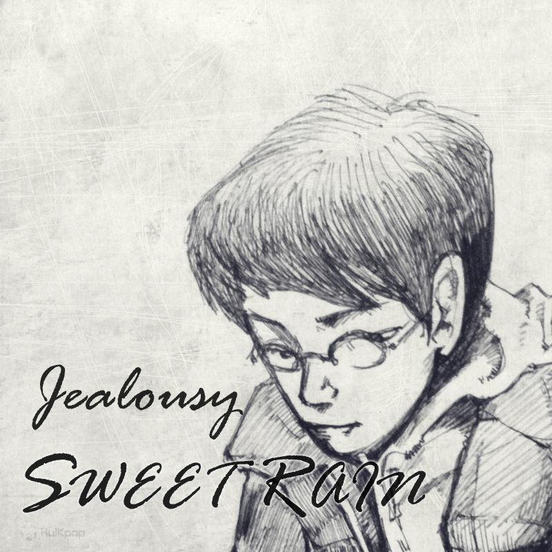 Sweet Rain – Jealousy – EP