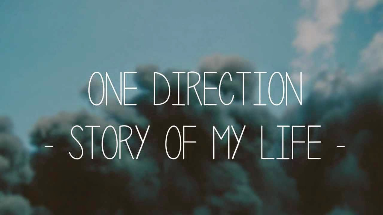 Lirik Lagu - One Direction - Story of My Life