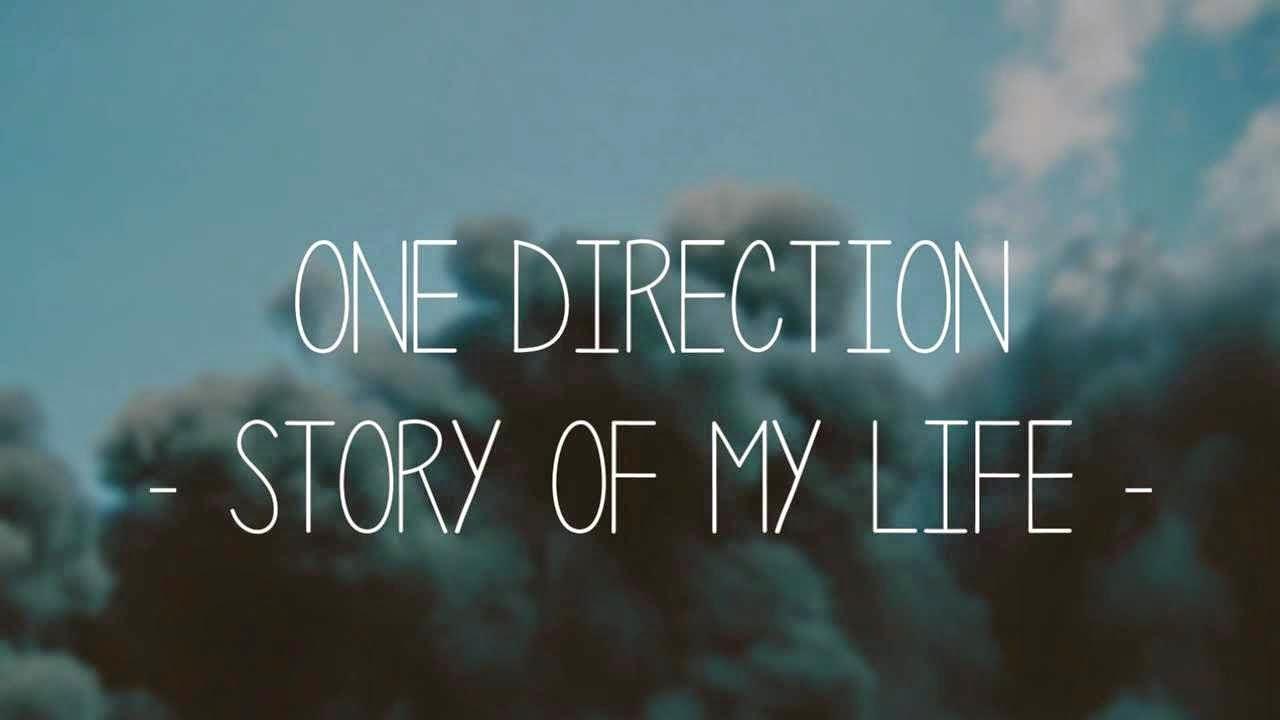 Lirik Lagu - One Direction - Story of My Life