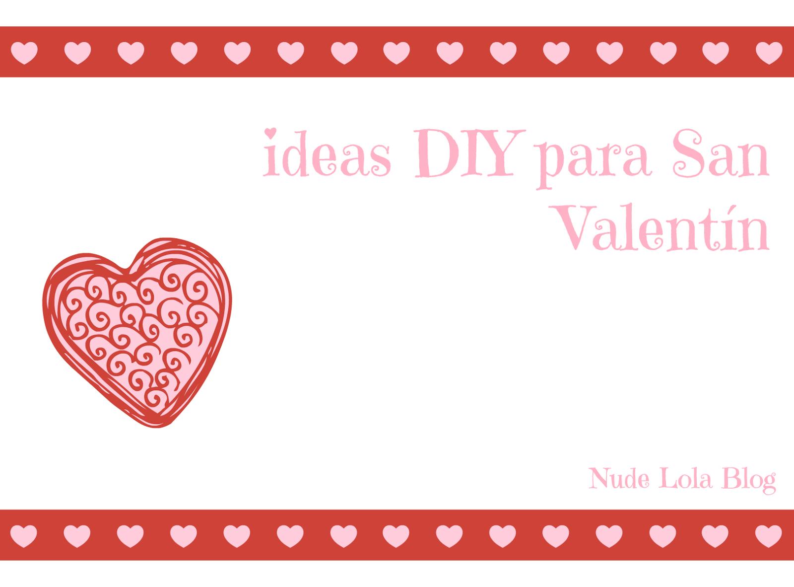 DIY_san_valentin_ideas_regalar_nudelolablog_01