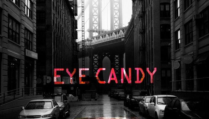 Eye Candy - Premiere Date Announced