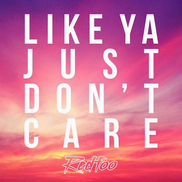 Redfoo - Like Ya Just Don't Care - Single Cover
