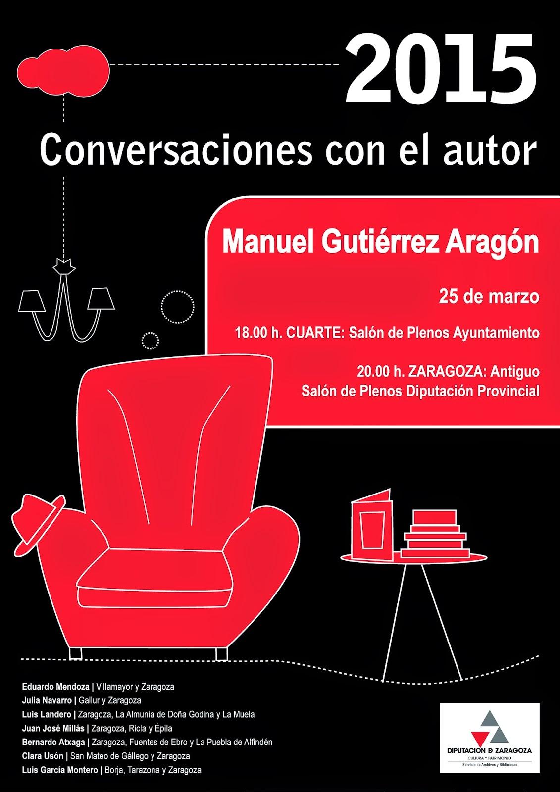 Conversaciones con el autor: 25 de marzo: Manuel Gutierrez Aragón en ...