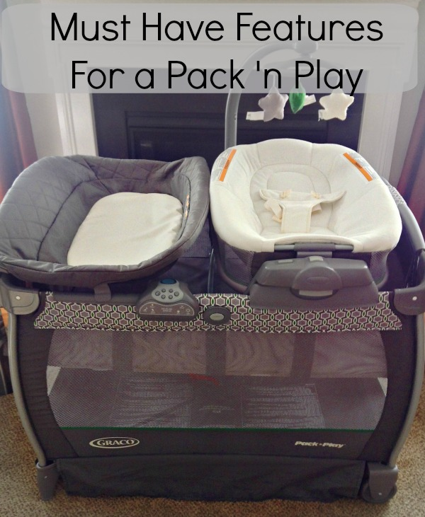 Must Have Features for a Pack 'n Play. Graco Nearby Napper has it all!