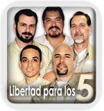 Los cinco heroes cubanos deben ser liberados