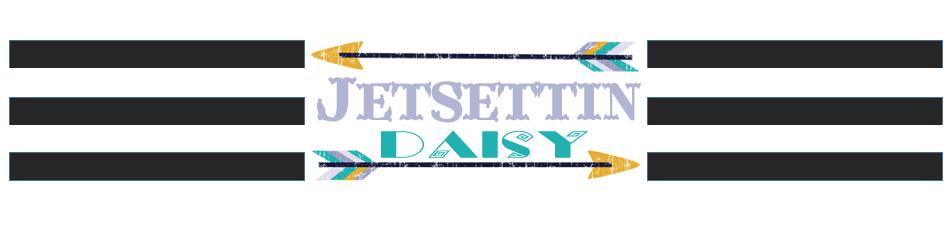 Jetsettin Daisy