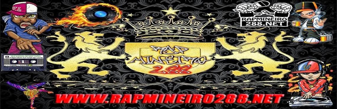[ WWW.RAPMINEIRO288.NET ]®♪ (100%RapNacional!)♫