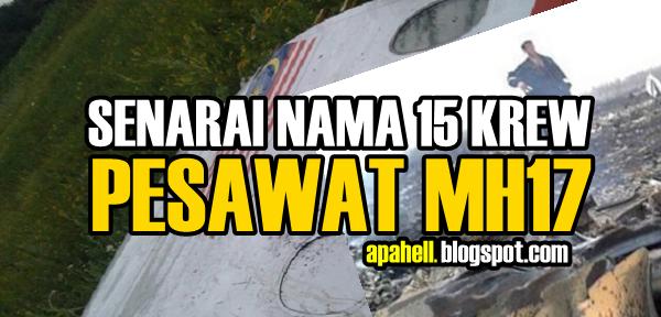 Senarai Nama 15 Krew MH17 Yang Terkorban