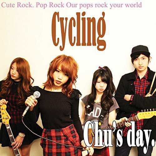 [Single] Chu's day. – Cycling (2015.07.29/MP3/RAR)