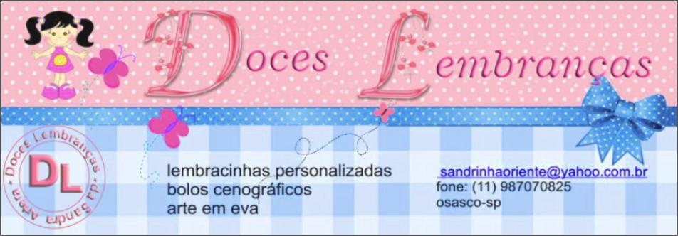 DOCES LEMBRANÇAS DA SANDRA ARTERA