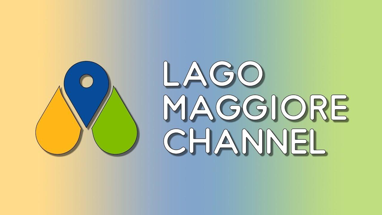 LAGO MAGGIORE CHANNEL