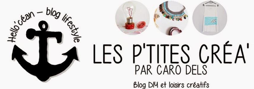 caro dels, hello'céan, les p'tites créa, blog, diy, lifestyle, Bretagne, humeur