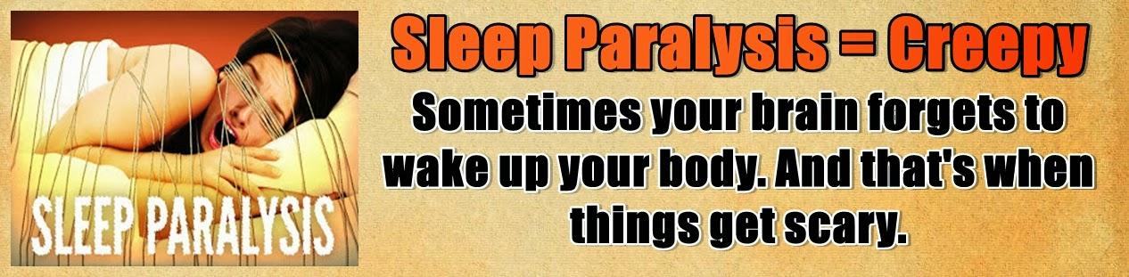 http://www.nerdoutwithme.com/2013/09/sleep-paralysis-help-im-stuck.html