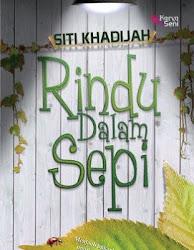 SEPTEMBER 2012: RINDU DALAM SEPI