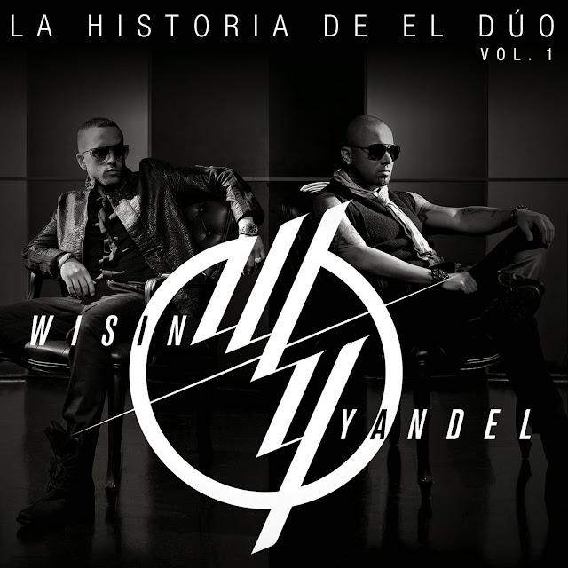 Cover Portada Caratula Wisin & Yandel Historia de el duo