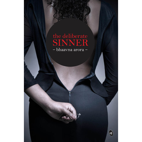 The Deliberate Sinner by Bhaavna Arora - Book Review