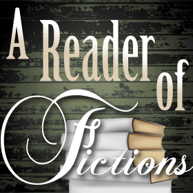 A Reader of Fictions