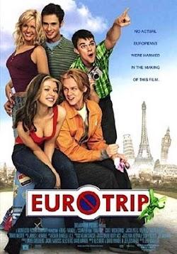 Chuyến Du Lịch Châu Âu - Eurotrip (2004) Poster