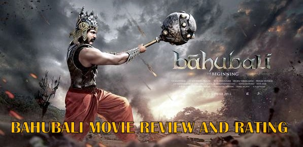 Bahubali Review, Box Office Collection, Rating