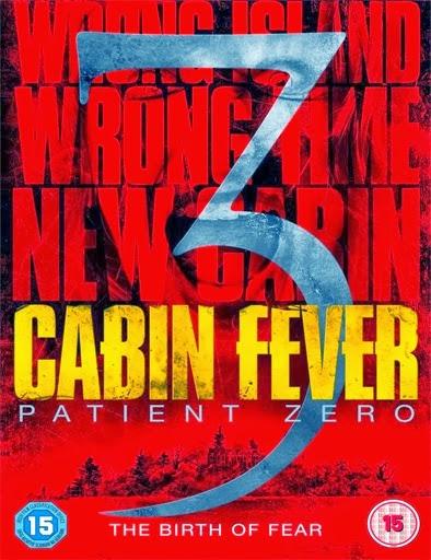 Ver Cabin Fever 3: Patient Zero (2014) Online