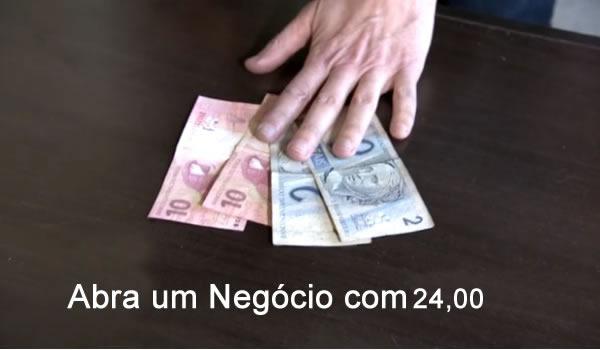 abra um negocio com 24 reais