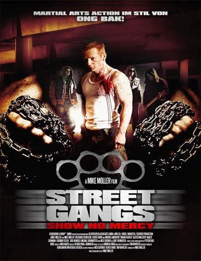 Ver Street Gangs: Show No Mercy Online