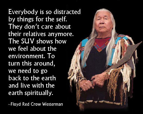 White Wolf Memorable Quotes From Floyd Red Crow Westerman